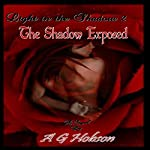 The Shadow Exposed: Light in the Shadow, Book 2 | A. G. Hobson