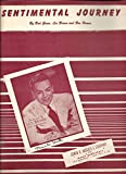 img - for Sentimental Journey by Bud Green, Les Brown and Ben Homer. Piano and voice. book / textbook / text book