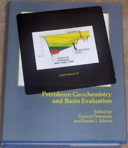 Petroleum Geochemistry and Basin Evaluation (Aapg Memoir)