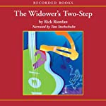 The Widower's Two-Step: A Tres Navarre Mystery, Book 2 (       UNABRIDGED) by Rick Riordan Narrated by Tom Stechschulte