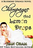 Champagne and Lemon Drops: A Blueberry Springs Sweet Chick Lit Contemporary Romance (English Edition)