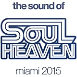 The Sound Of Soul Heaven Miami 2015