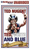 Ted, White, and Blue