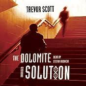 The Dolomite Solution   Trevor Scott