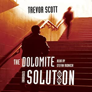 The Dolomite Solution | [Trevor Scott]