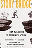img - for Story Bridge: From Alienation to Community Action book / textbook / text book