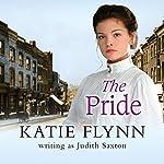The Pride: Neyler Quartet, Book 1   Katie Flynn