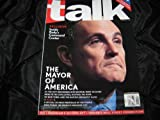 Talk Magazine November 2001 (The Mayor of America Rudy on Cover)