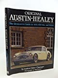 img - for Original Austin-Healey: The Restorer's Guide to 100, 100-Six and 3000 Hardcover October, 1990 book / textbook / text book