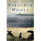 To the Lighthouse ~ Virginia Woolf