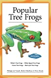 img - for Popular Tree Frogs (Advanced Vivarium Systems) book / textbook / text book