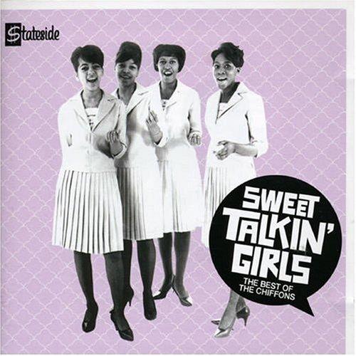 The Chiffons - Sweet Talkin Girls-the Best of - Zortam Music
