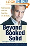Beyond Booked Solid: Your Business, Y...