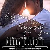 Searching for Harmony: Boston Love Series, Book 1   Kelly Elliott