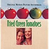 Fried Green Tomatoes: Original Motion Picture Soundtrack ~ Thomas Newman
