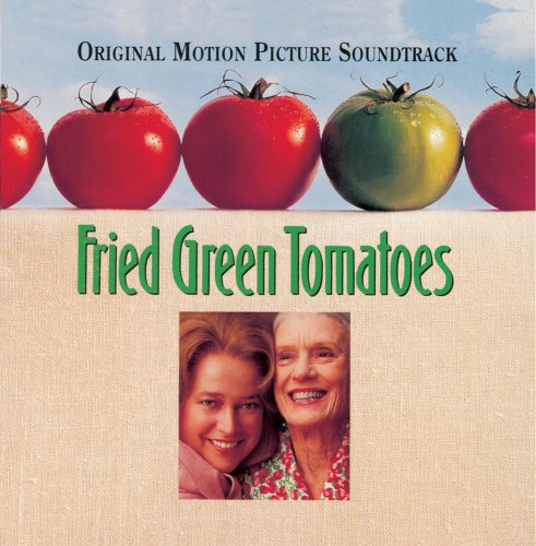 fried-green-tomatoes-original-motion-picture-soundtrack