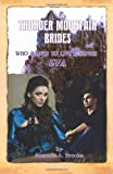 img - for Thunder Mountain Brides: Who Wants To Live Forever-Eva book / textbook / text book