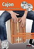 Cajon - schnell und einfach lernen + CD + DVD: Grundlagen und Spieltechniken - Schon nach kurzer Zeit viele Grooves spielen - Ideal für Anfänger - DVD ... Playbacks zum Mitspielen - Mit vielen Fotos