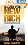 10 Secrets of the New Rich: Your Ulti...