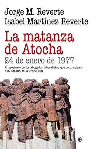 La matanza de Atocha (Historia)