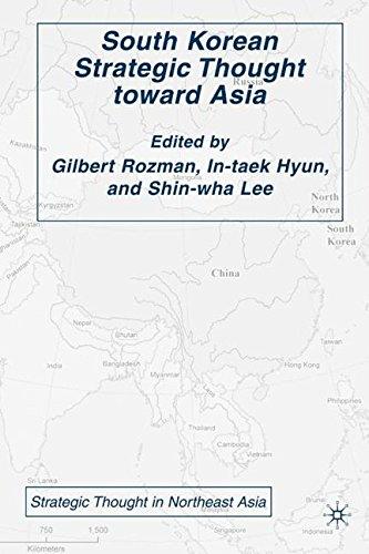 South Korean Strategic Thought toward Asia (Strategic Thought in Northeast Asia)