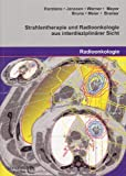 img - for Strahlentherapie und Radioonkologie aus interdisziplin rer Sicht book / textbook / text book