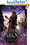 Gathering Darkness: A Falling Kingdom...
