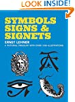 Symbols, Signs and Signets (Dover Pic...