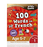 Bright Sparks Key Stage 1 100 Words in French