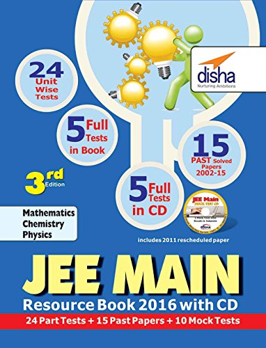 JEE Main 2016 Resource Book (Solved 2002-2015 Papers + 24 Part Tests + 10 Mock Tests) with CD (Old Edition)