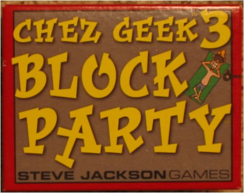 Chez Geek 3 Block Party