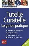 echange, troc Emmanuelle Vallas - Tutelle, curatelle : Le guide pratique