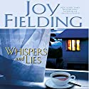 Whispers and Lies (       UNABRIDGED) by Joy Fielding Narrated by Laura Hicks