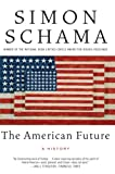 The American Future: A History (0060539240) by Schama, Simon