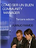 Como ser un buen Community Manager