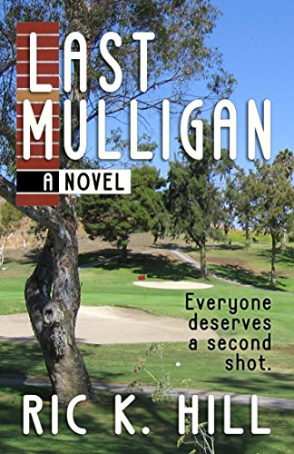 E-book - Last Mulligan by Ric K. Hill