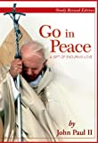 Go in Peace: A Gift of Enduring Love (082242472X) by Paul II, John