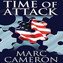 Time of Attack Audiobook by Marc Cameron Narrated by Tom Weiner