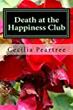 img - for Death at the Happiness Club (Pitkirtly Mysteries) (Volume 4) book / textbook / text book
