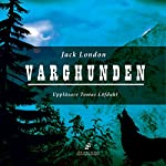 Varghunden [White Fang] | Jack London