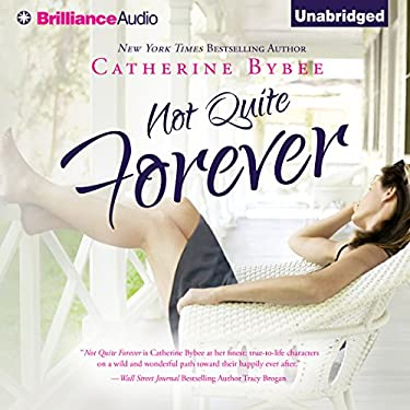 Not Quite Forever - Book 4 in Not Quite Series - Catherine Bybee