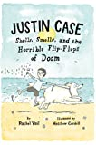 img - for Justin Case: Shells, Smells, and the Horrible Flip-Flops of Doom (Justin Case Series) book / textbook / text book