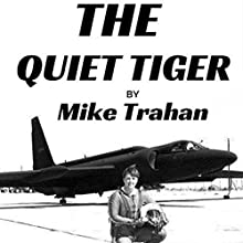 The Quiet Tiger Audiobook by Mike Trahan Narrated by Paul Provo