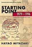 Starting Point: 1979-1996 (1421505940) by Hayao Miyazaki