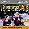 Business Talk English Vol. 5 Hörbuch von  div. Gesprochen von:  div.