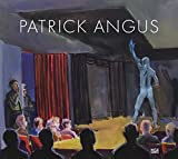 img - for Patrick Angus: Painting and Drawings book / textbook / text book