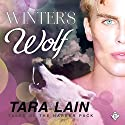 Winter's Wolf: Tales of the Harker Pack, Book 3 Audiobook by Tara Lain Narrated by Max Lehnen