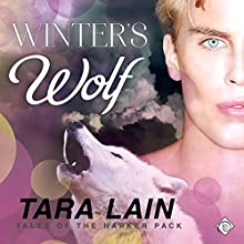 Winter's Wolf: Tales of the Harker Pack, Book 3 (       UNABRIDGED) by Tara Lain Narrated by Max Lehnen