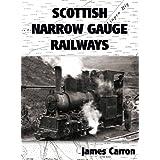Scottish Narrow Gauge Railways