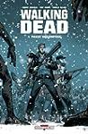 Walking Dead T01: Pass� d�compos�